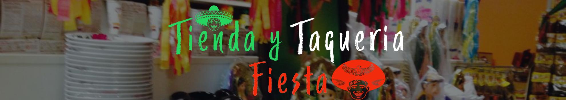 Tienda y Taqueria Fiesta Mexican Restaurant