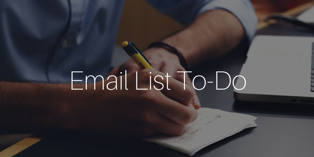 Email List To-Do
