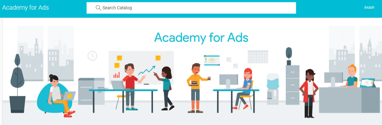 Use Google Academy to learn about Google Ads