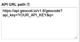 Showing https://api.geocod.io/v1.6/geocode?api_key=YOUR_API_KEY&q= in API URL Path box