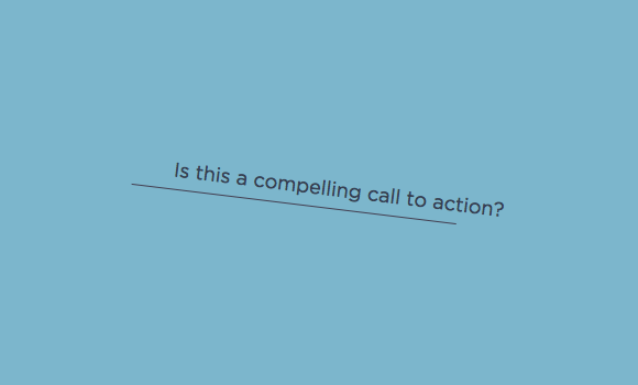 compelling call to action