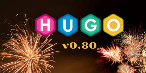 Featured Image for Hugo 0.80: Last Release of 2020!