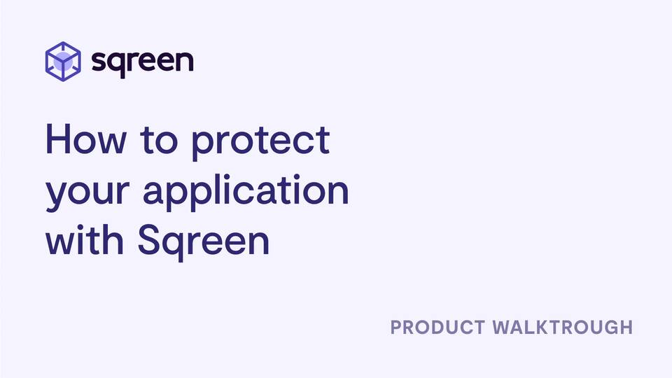 How to protect your application with Sqreen