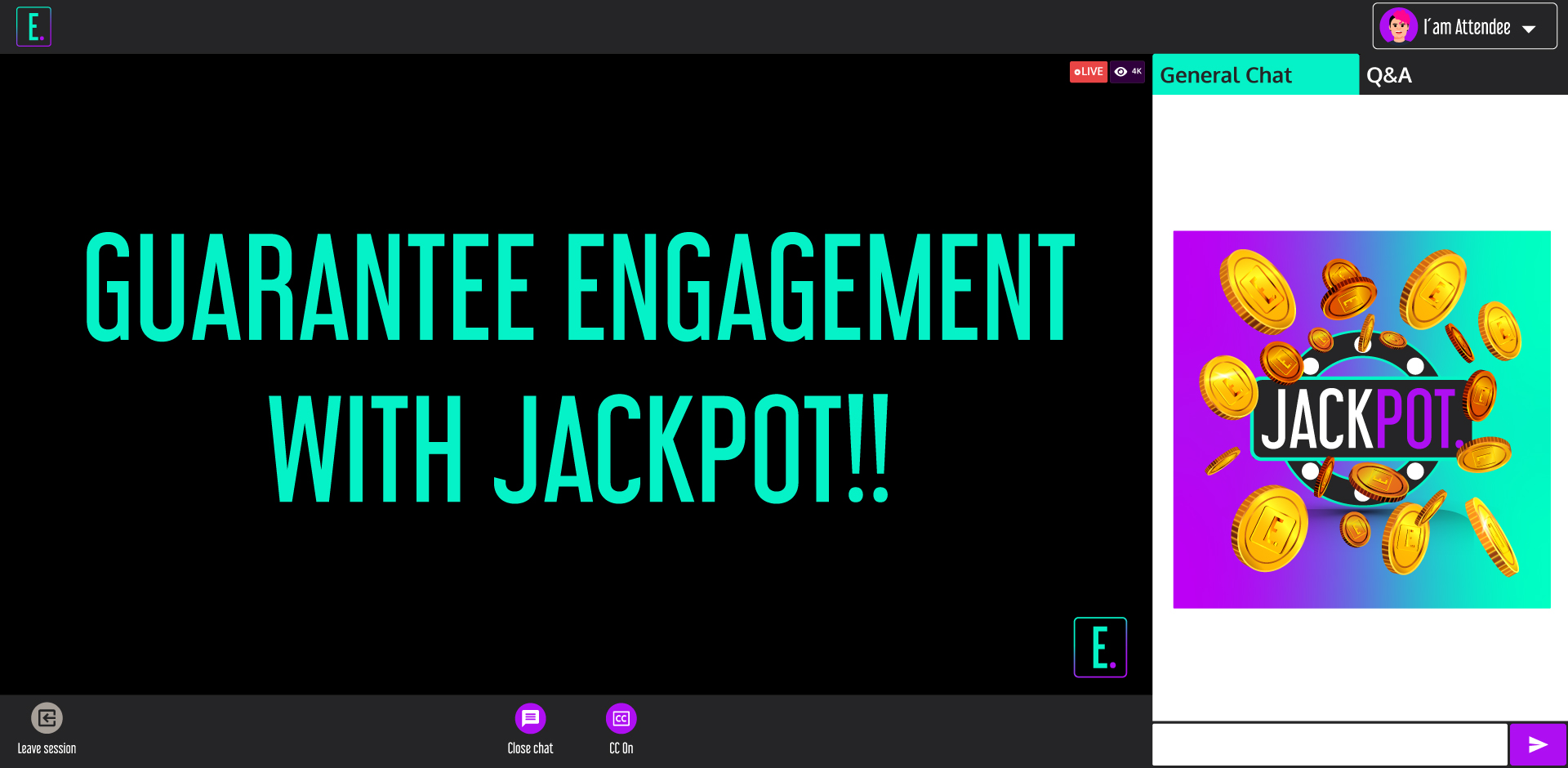 Guarantee engagement with Jackpot