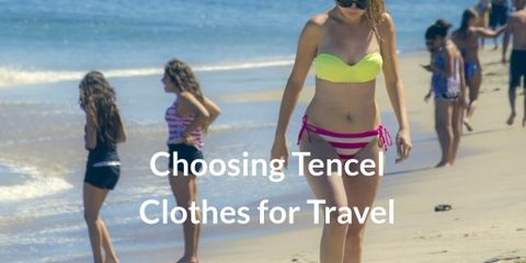 If you want to travel with luxurious and soft clothes, Tencel clothes are the best choice for you. They are also eco-friendly and durable fabric.