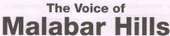 the voice of Malabar Hills