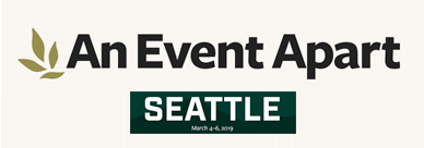 An Event Apart, Seattle, WA 2019