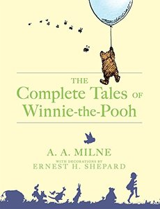The Complete Tales of Winnie the Pooh by A.A. Milne