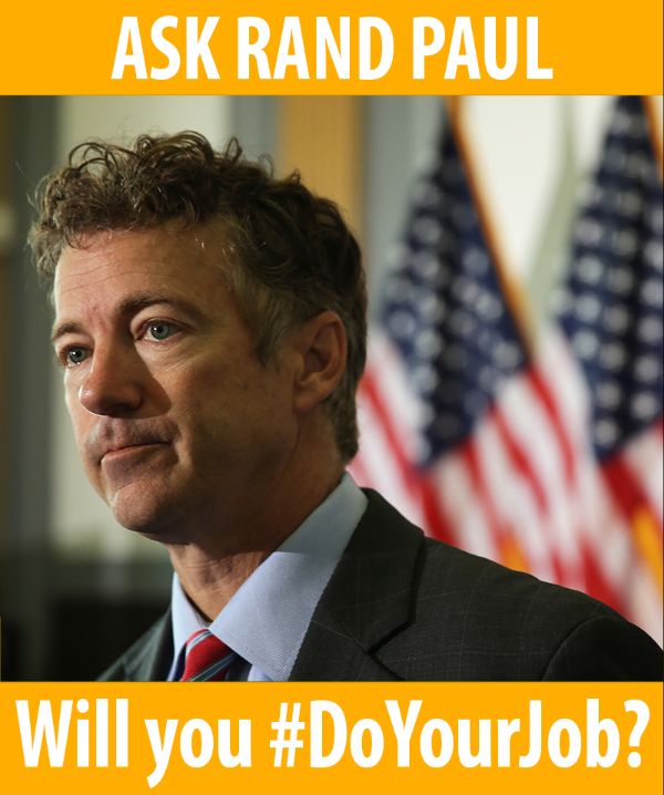 Ask Senator Paul, will you do your job?