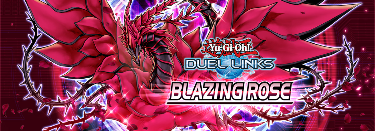 Box Review: Blazing Rose | Duel Links Meta