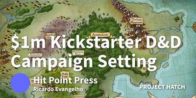featured image thumbnail for post How We Created A Campaign Setting for D&D and Made $1m On Kickstarter