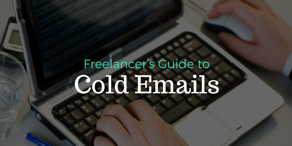 The Freelancer's Guide to Cold Email Outreach
