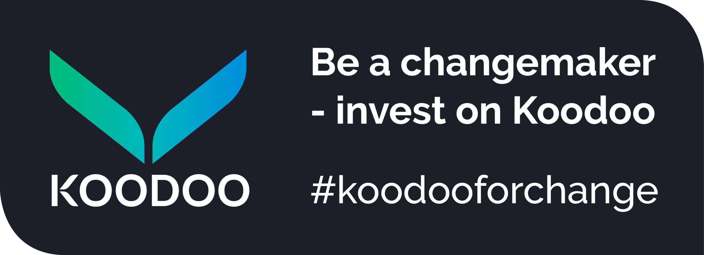 Be a changemaker—invest on Koodoo
