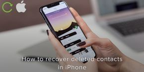 How to Recover Deleted Contacts in iPhone