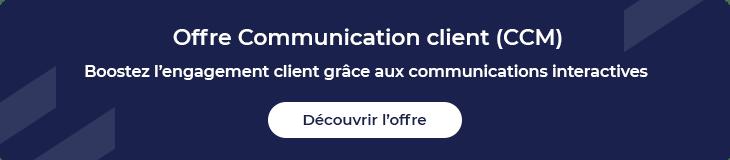 Découvrir offre communication client
