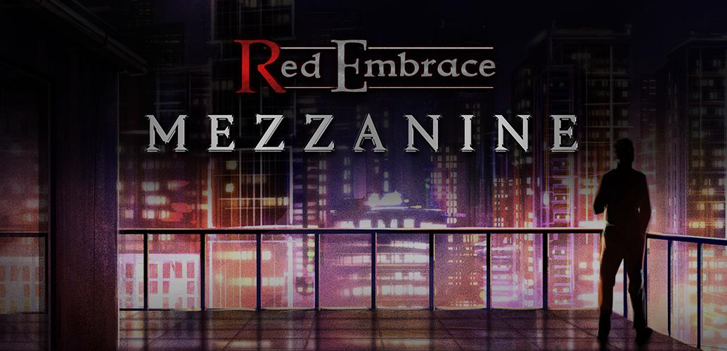 Red Embrace: Mezzanine