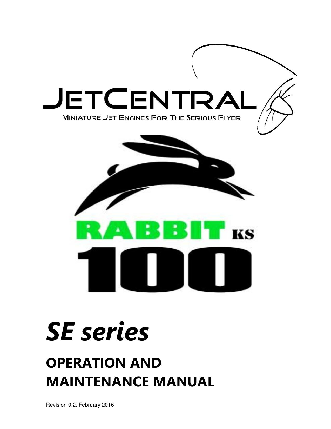 Rabbit 100 SE Series