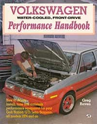 Volkswagen Water-Cooled, Front-Drive Performance Handbook, by Greg Raven