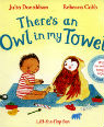 There's an owl in my towel by Julia Donaldson and Rebecca Cobb