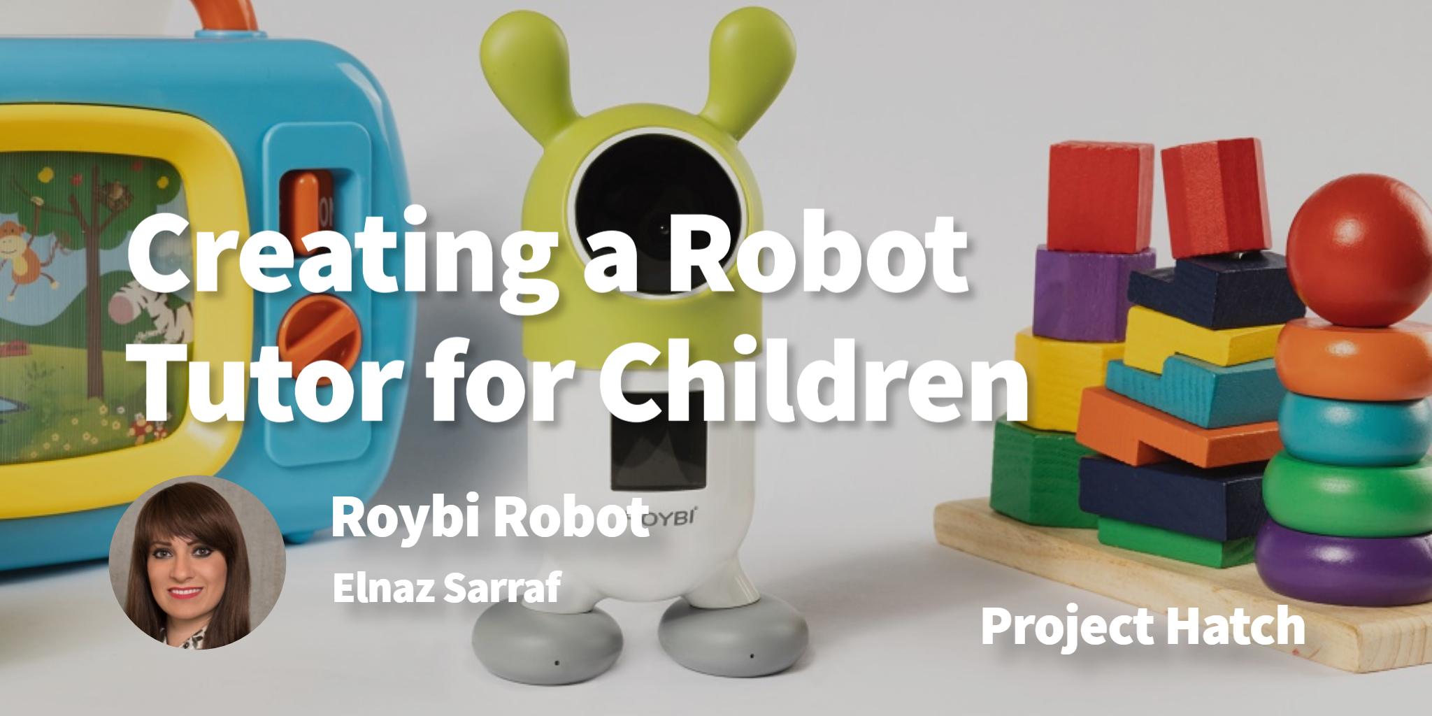 Roybi Robot Elnaz Sarraf