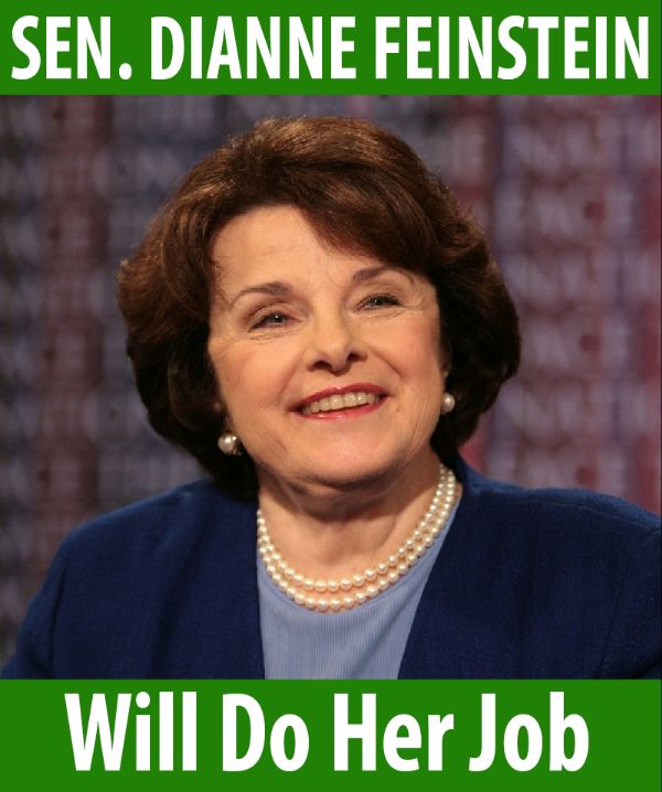 Senator Feinstein will do her job!