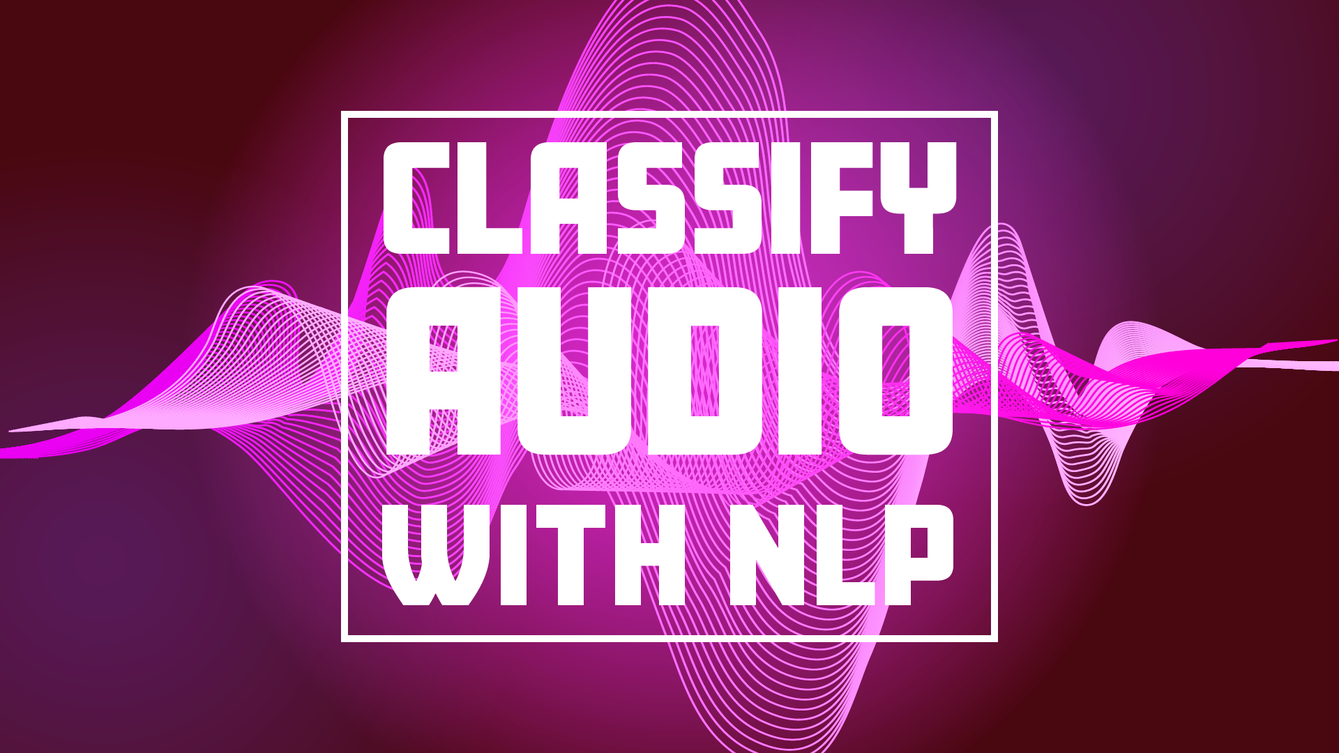 Automatically Classify your Call Recordings using Natural Language Processing