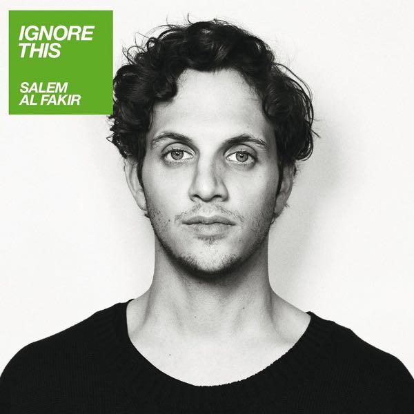 album art for Ignore This by Salem Al Fakir