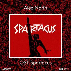 Alex North - Spartacus (Original Motion Picture Soundtrack)