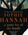 A game for all the family by Sophie Hannah