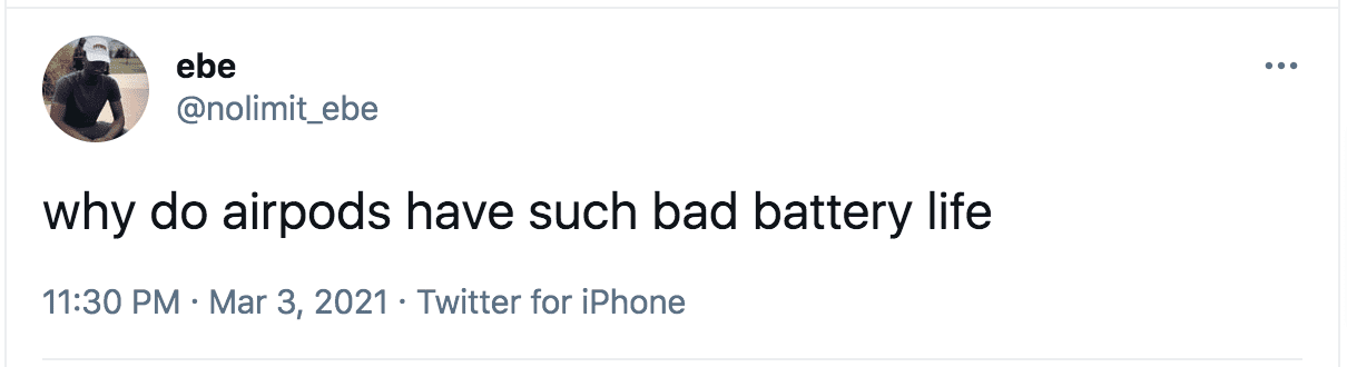 Negative tweet about airpods battery life