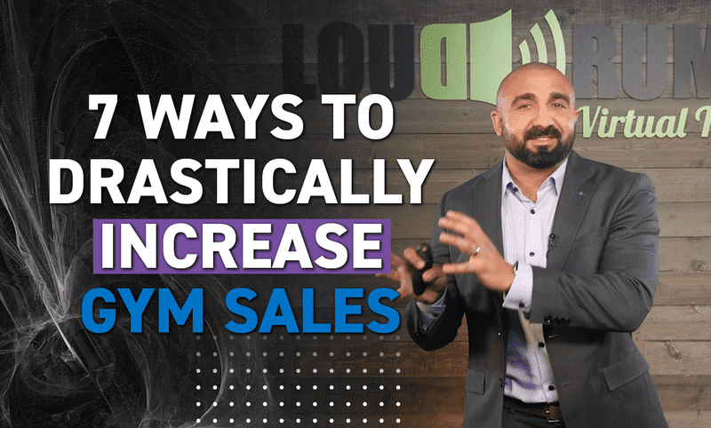 7 Ways to Drastically Increase Sales For Gyms and Fitness Studios
