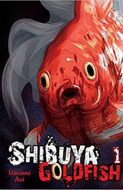 Shibuya Goldfish: volume 1