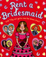 Rent a bridesmaid by Jaqueline Wilson