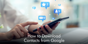 How to Download Contacts from Google