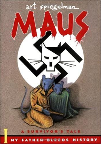 Maus: A Survivors Tale