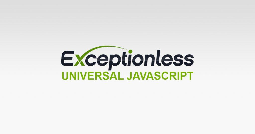 Exceptionless Universal JavaScript