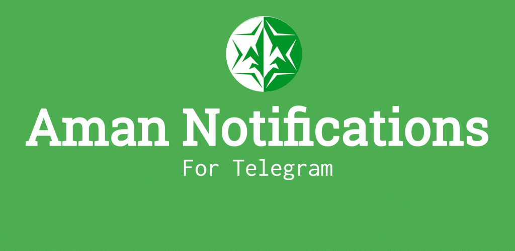 Aman Notifications for Telegram