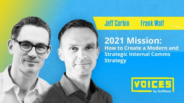 2021 Mission: How to Create a Modern and Strategic Internal Comms Strategy