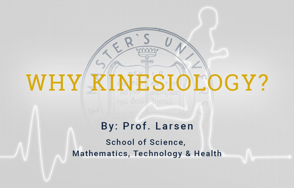 Why Kinesiology & Health?