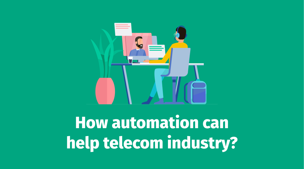 How automation can help telecom industry