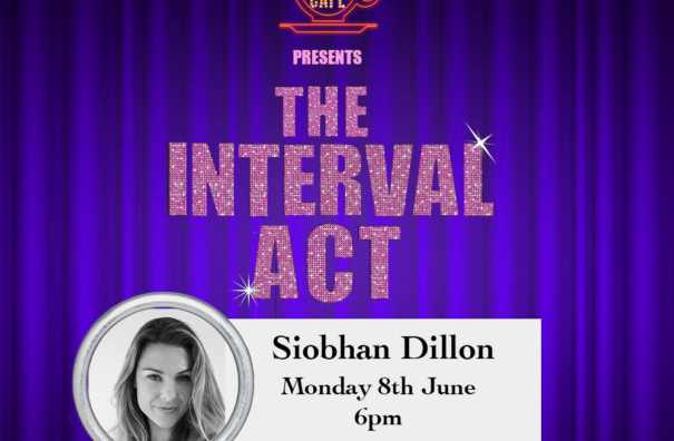 The Interval Act: Siobhan Dillon