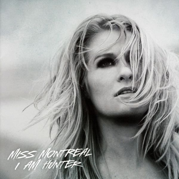 album art for I Am Hunter by Miss Montreal