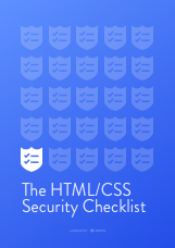 The HTML/CSS Security Checklist