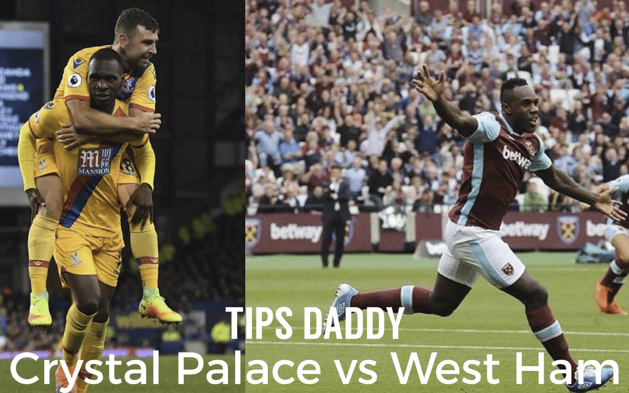Crystal Palace vs West Ham Tips