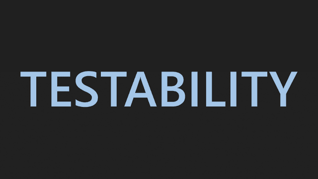 how can we improve the testability 08