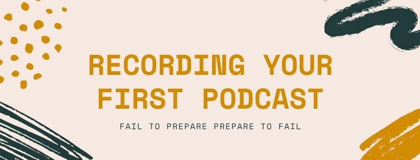 Recording your first podcast