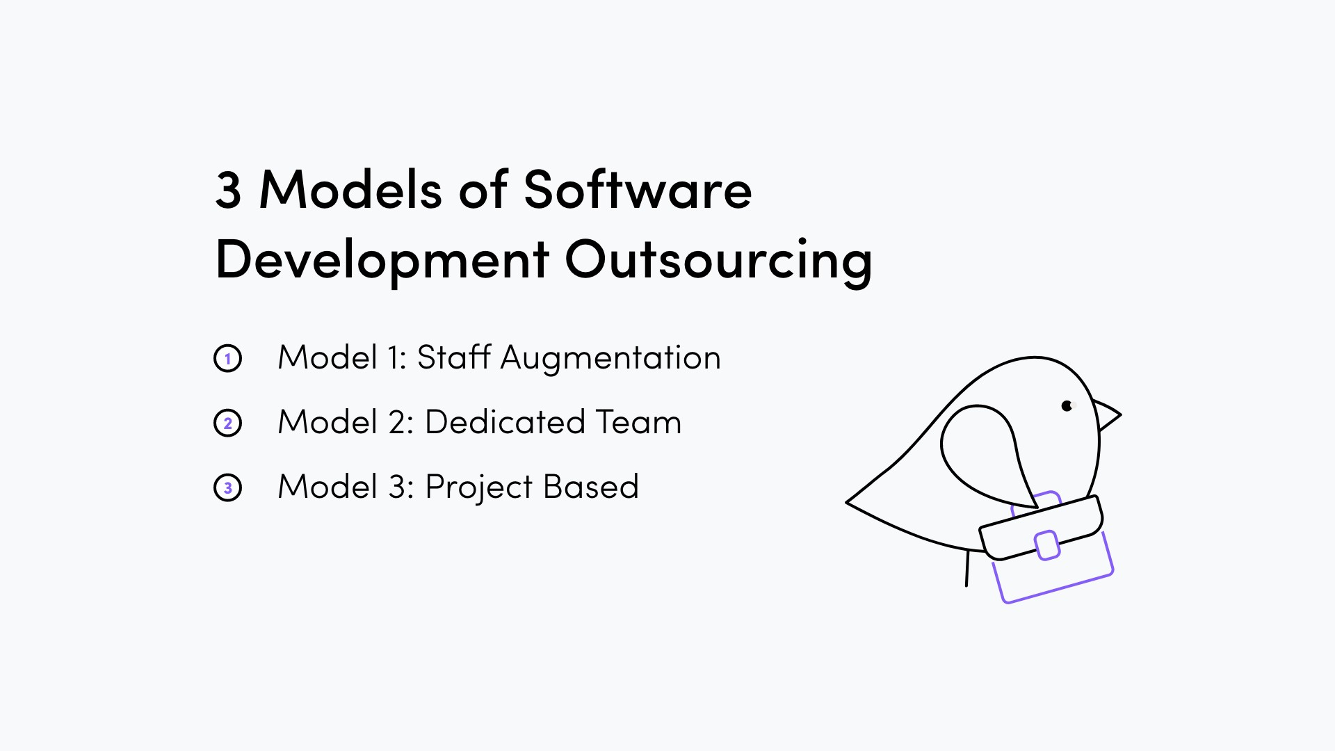 3 models of software development outsourcing: staff augmentation, dedicated team, project based