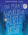 The many worlds of Albie Brightman by Christopher Edge