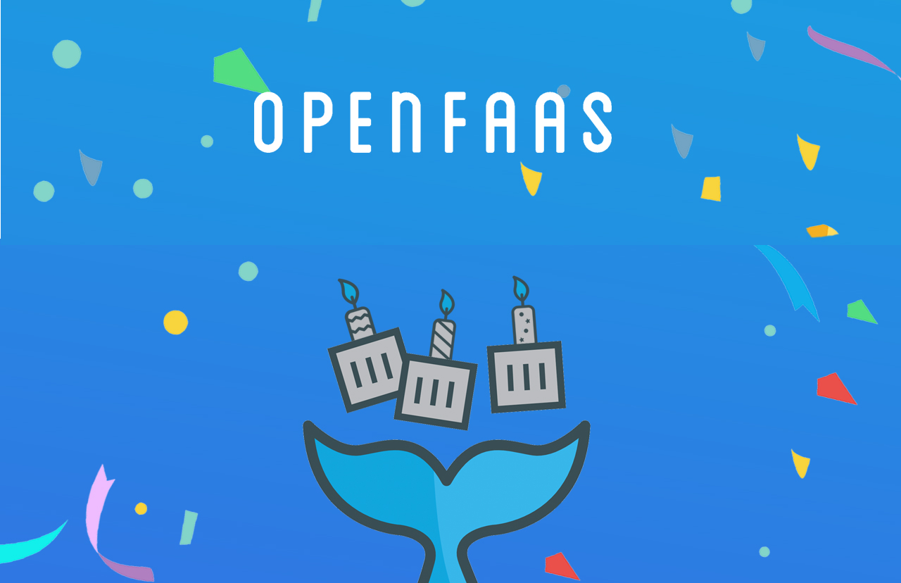 OpenFaas 4th birthday party