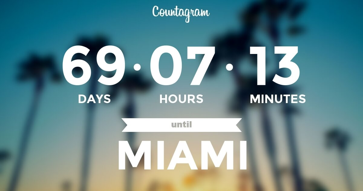 Countdown to Miami